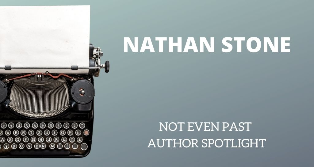 NEP Author Spotlight – Nathan Stone
