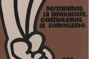Defendamos la revolución, controlemos al somocismo. C.D.S. Comites de Defensa Sandinista. Poster shows fist beside the text.