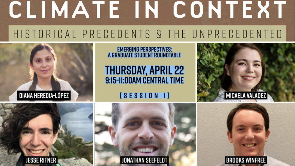 Session I: Emerging Perspectives: A Graduate Student Roundtable Diana Heredia-Lopez Micaela Valadez Jesse Ritner Jonathan Seefeldt Brooks Winfree