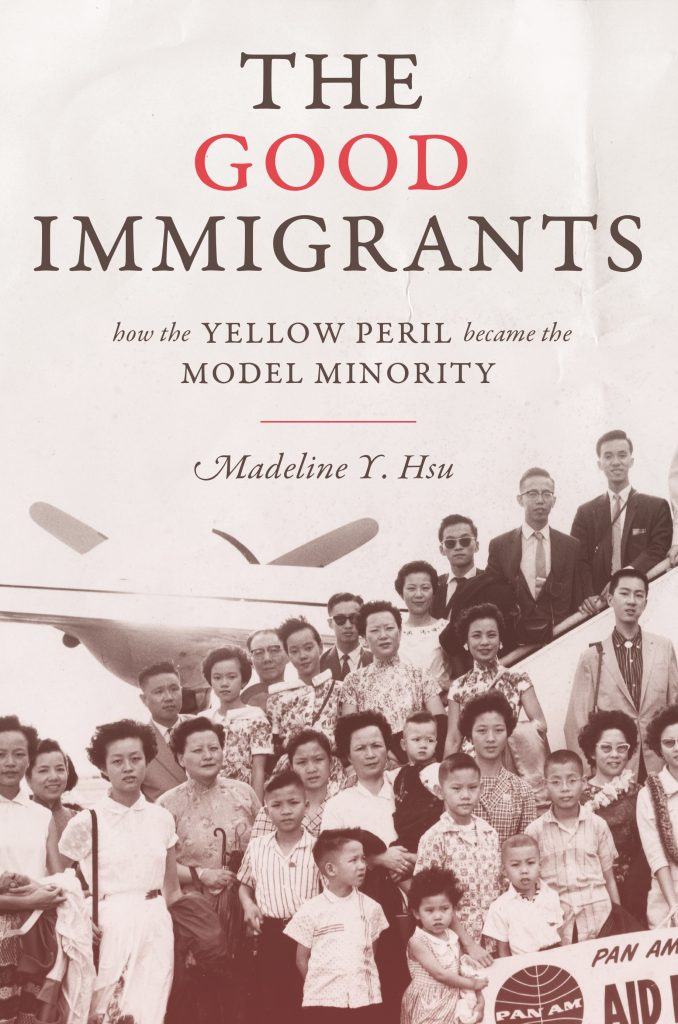 Cover of The Good Immigrants: How the Yellow Peril Became the Model Minority; a large group of Asian immigrants poses for a group photo as they debark a Pan Am flight