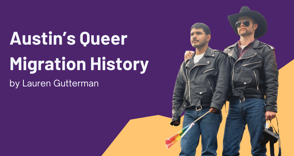 Austin's Queer Migration History