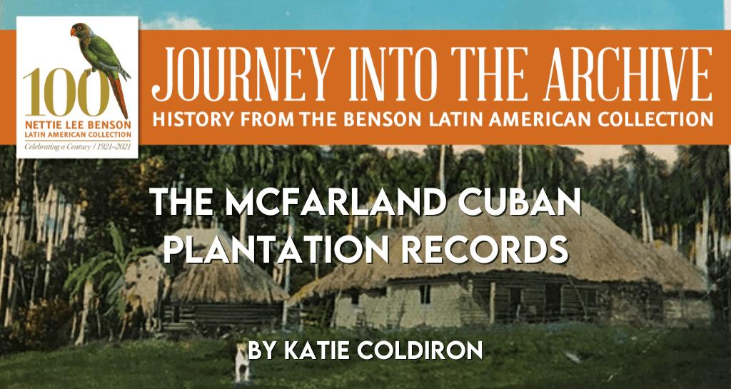 The McFarland Cuban Plantation Records