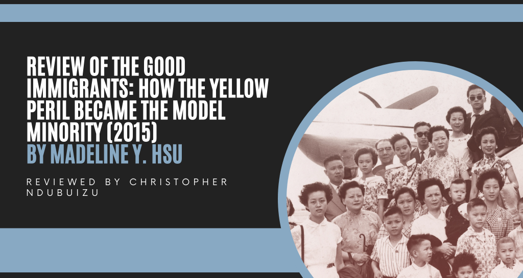 Review of The Good Immigrants: How the Yellow Peril Became the Model Minority (2015)