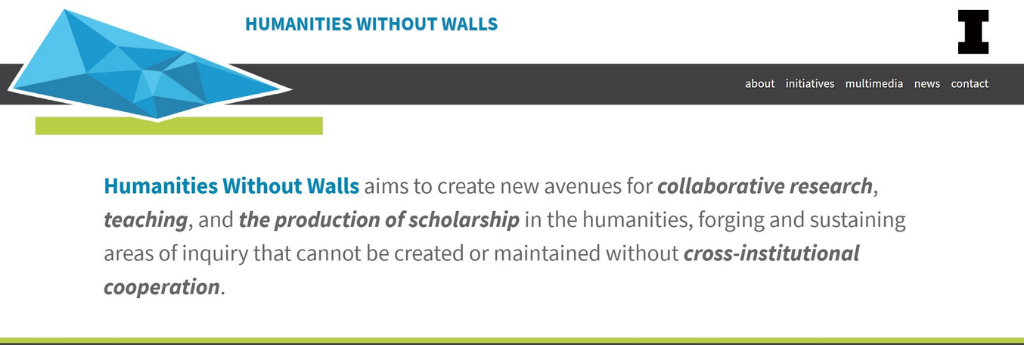 Humanities Without Walls aims to create new avenues for collaborative research, teaching, and the production of scholarship in the humanities, forging and sustaining areas of inquiry that cannot be created or maintained without cross-institutional cooperation.
