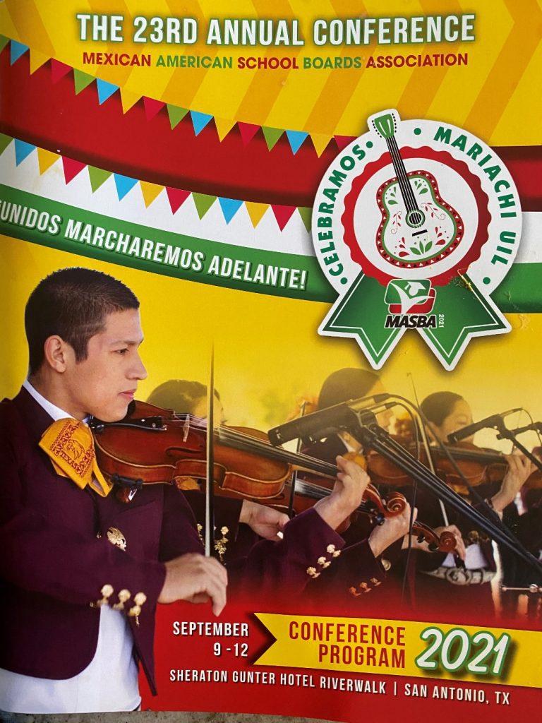 Annual Conference of the Mexican American School Boards Association, 2021, San Antonio, Texas.