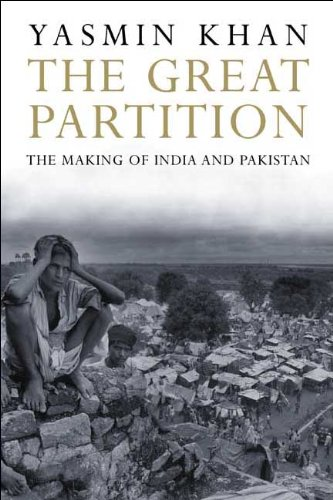 The Great Partition The Making Of India And Pakistan By Yasmin Khan