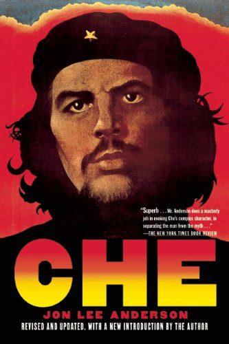 Che: A Revolutionary Life by J...