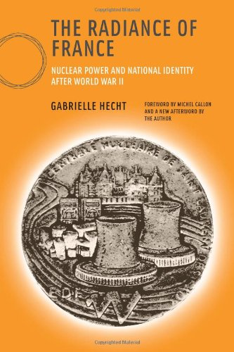 The Radiance of France: Nuclear Power and National Identity after